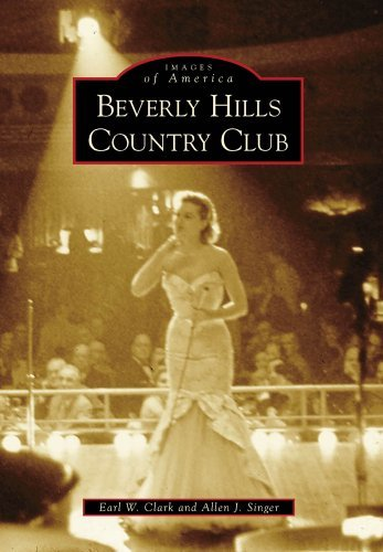 beverly-hills-country-club-images-of-america-by-earl-w-clark-2010-01-20