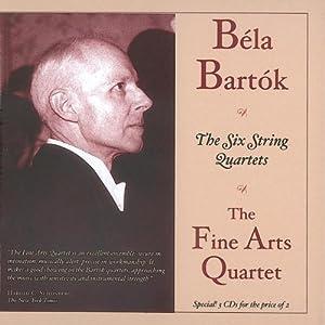 Béla Bartók : The Six String Quartets