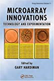 Microarray Innovations: Technology and Experimentation (Drug Discovery Series)