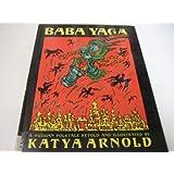 Baba Yaga: A Russian Folktale