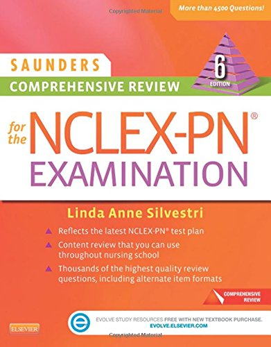 Saunders Comprehensive Review for the NCLEX-PN® Examination, 6e (Saunders Comprehensive Review for Nclex-Pn)