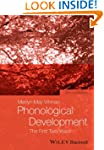 Phonological Development: The First T...