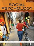 Social Psychology: Goals in Interaction (4th Edition) (0205493955) by Kenrick, Douglas T.