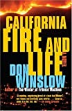California Fire and Life (Vintage Crime/Black Lizard) (0307279855) by Winslow, Don