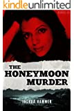 The Honeymoon Murder (Kindle Single)