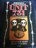 Unit 731: Japan's Secret Biological Warfare in World War II