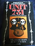 Unit 731: Japans Secret Biological Warfare in World War II
