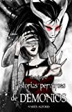 img - for Historias Perversas de Demonios: Antolog a (Spanish Edition) book / textbook / text book