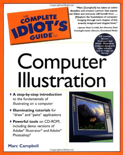 The Complete Idiot's Guide to Computer Illustration