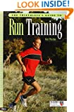 The Triathlete's Guide to Run Training (Ultrafit Multisport Training Series)