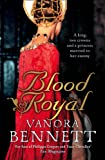 Blood Royal Vanora Bennett