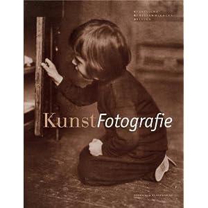 KunstFotografie: Katalog der Fotografien von 1839 bis 1945 aus der Sammlung des Dresd