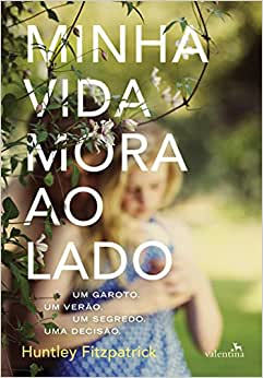 Minha Vida Mora ao Lado - Livros na Amazon.com.br