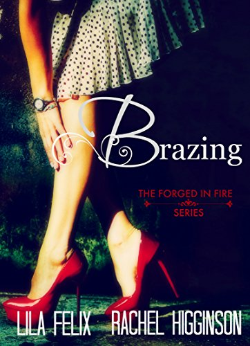 Brazing (Forged In Fire Book 2) PDF