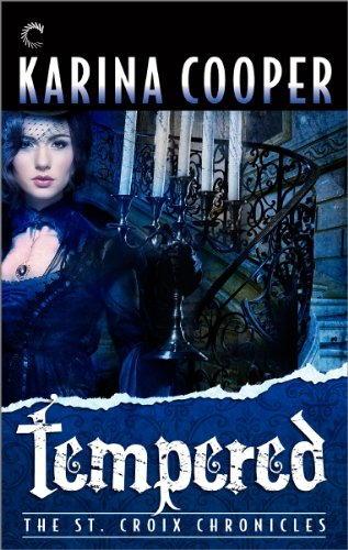 Image of Tempered: Book Four of The St. Croix Chronicles