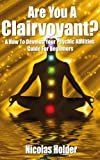 img - for Are You A Clairvoyant?: A how to develop your psychic abilities guide for beginners. book / textbook / text book