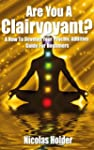 Are You A Clairvoyant?: A how to deve...