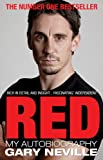 Gary Neville Red: My Autobiography