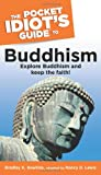 The Pocket Idiot's Guide to Buddhism (002864459X) by Hawkins, Bradley K.