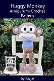 Huggy Monkey Amigurumi Crochet Pattern (Big Huggy Dolls Book 3) (English Edition)