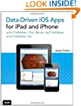 Data-driven iOS Apps for iPad and iPh...