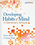 img - for Developing Habits of Mind in Elementary Schools (ASCD ActionTool) book / textbook / text book