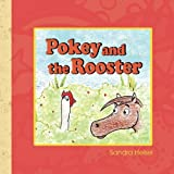 img - for Pokey and the Rooster book / textbook / text book
