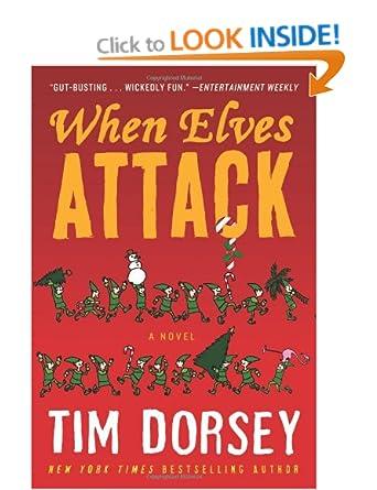 When Elves Attack (Serge Storm 14) - Tim Dorsey