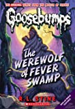 img - for Werewolf of Fever Swamp (Classic Goosebumps #11) book / textbook / text book