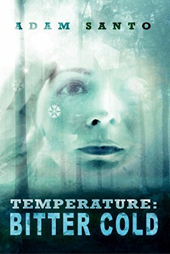 Book: Temperature - Bitter Cold (Temperature Trilogy) by Adam Santo