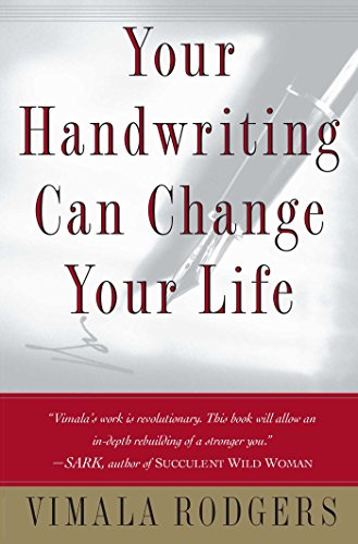 Your Handwriting Can Change Your Life!, by Vimala Rodgers