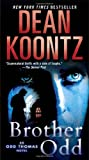 Brother Odd: An Odd Thomas Novel (Odd Thomas Novels)