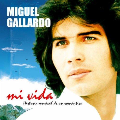 Miguel Gallardo Hoy Tengo Ganas De Ti