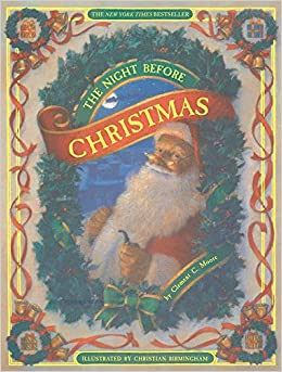 The Night Before Christmas: Clement C. Moore, Christian Birmingham ...