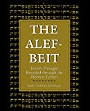 The Alef-Beit: Jewish Thought Revealed through the Hebrew Letters