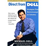 Direct From Dell: Strategies That Revolutionized an Industry ~ Catherine Fredman
