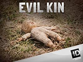 Evil Kin Season 1
