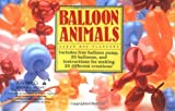 img - for Balloon Animals Paperback - April, 1988 book / textbook / text book