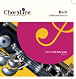 ChoraLine Voice Part Rehearsal Recordings ALTO 1 Voice Part for Bach St Matthew Passion Rehearsal CD