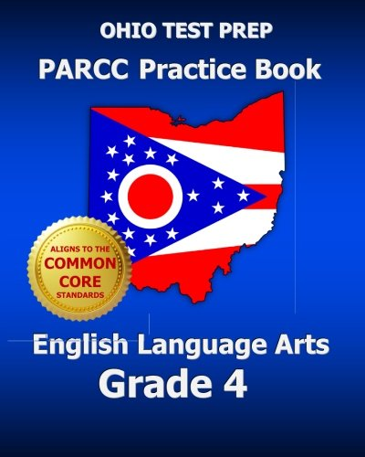 OHIO TEST PREP PARCC Practice Book English Language Arts Grade 4