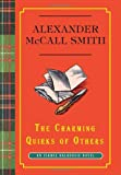The Charming Quirks of Others: An Isabel Dalhousie Novel (Isabel Dalhousie Mysteries) (0307379175) by McCall Smith, Alexander