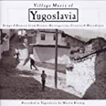 Village Music of Yugoslavia