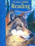 Traditions: Anthology Level 4 (Houghton Mifflin Reading)