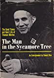 img - for The Man in the Sycamore Tree: The Good Times and Hard Life of Thomas Merton book / textbook / text book