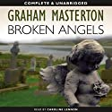 Broken Angels: Kate Maguire Book 2 (       UNABRIDGED) by Graham Masterton Narrated by Caroline Lennon