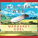 The Spider's Web: A Wind River Mystery (       UNABRIDGED) by Margaret Coel Narrated by Henry Strozier