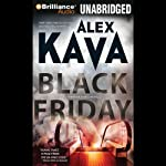 Black Friday: A Maggie O'Dell Novel #7 (       UNABRIDGED) by Alex Kava Narrated by Tanya Eby