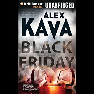 Black Friday: A Maggie O'Dell Novel #7 | [Alex Kava]