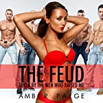 The Feud: Taken by the Men Who Raised Me | Amber Paige