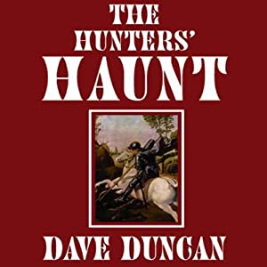 The Hunter's Haunt | [Dave Duncan]